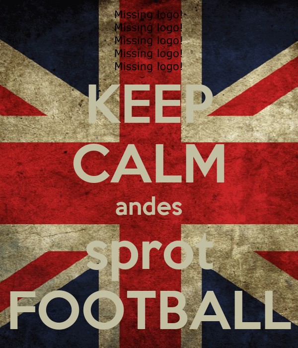 KEEP CALM andes sprot FOOTBALL