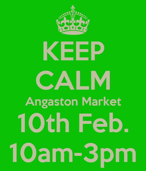KEEP CALM Angaston Market 10th Feb. 10am-3pm