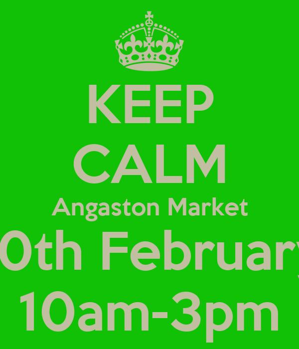 KEEP CALM Angaston Market 10th February 10am-3pm
