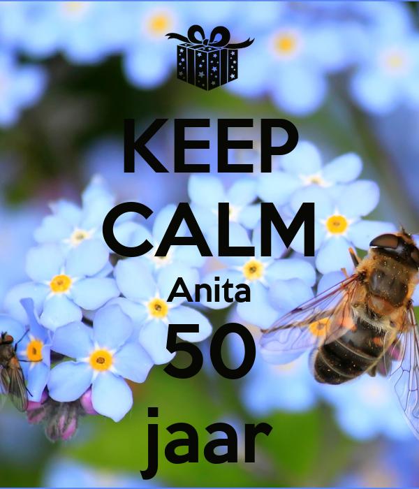 KEEP CALM Anita 50 jaar