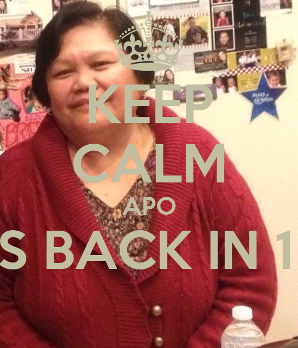 KEEP CALM APO COMES BACK IN 1 WEEK