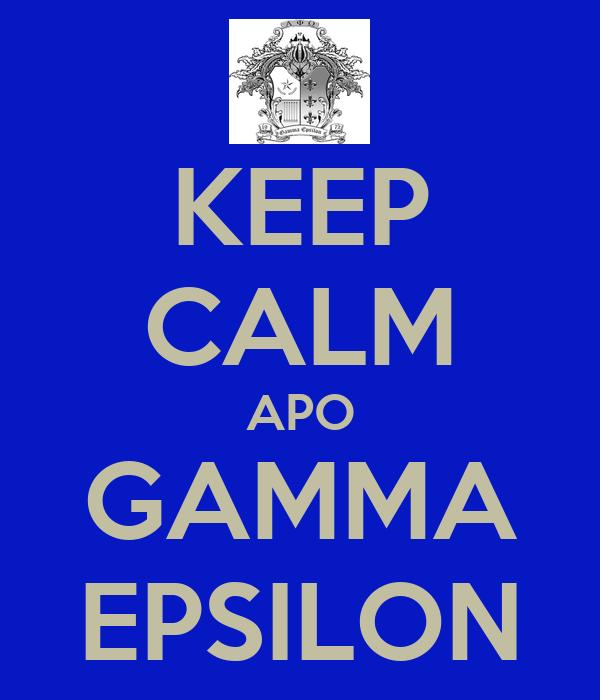 KEEP CALM APO GAMMA EPSILON