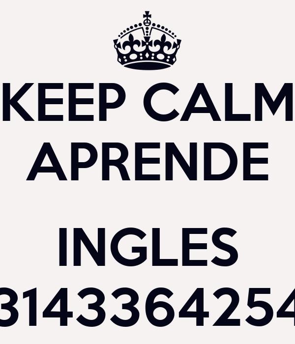 KEEP CALM APRENDE  INGLES 3143364254