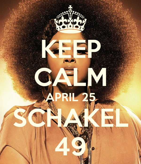 KEEP CALM APRIL 25 SCHAKEL 49
