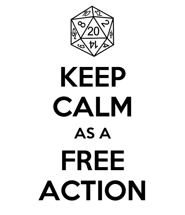 KEEP CALM AS A FREE ACTION