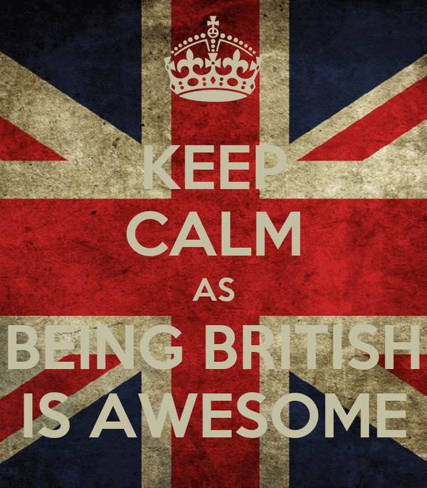 KEEP CALM AS BEING BRITISH IS AWESOME Poster