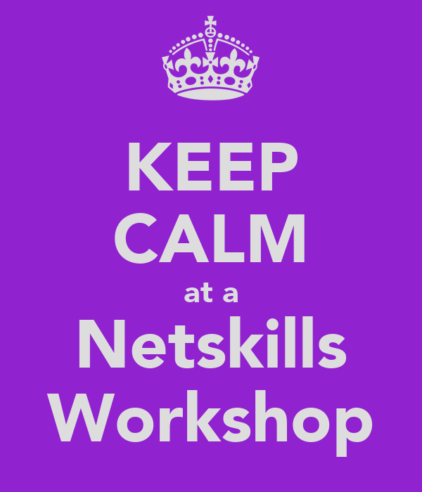 KEEP CALM at a Netskills Workshop