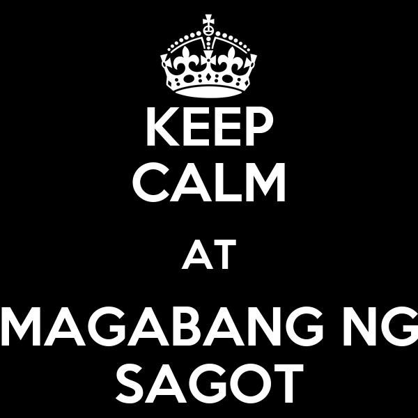 KEEP CALM AT MAGABANG NG SAGOT