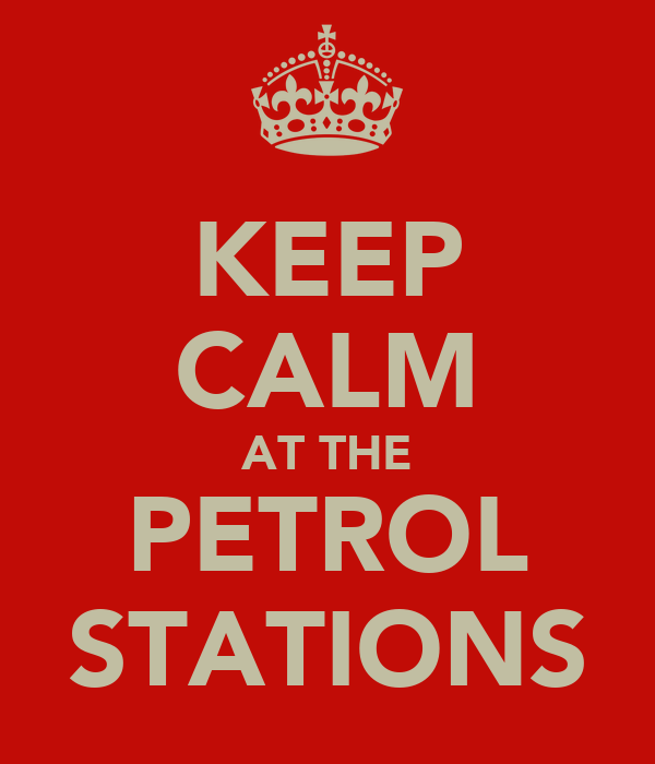 KEEP CALM AT THE PETROL STATIONS