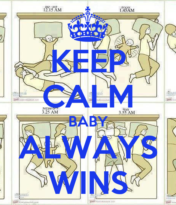 KEEP CALM BABY ALWAYS WINS
