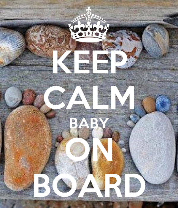 KEEP CALM BABY ON BOARD