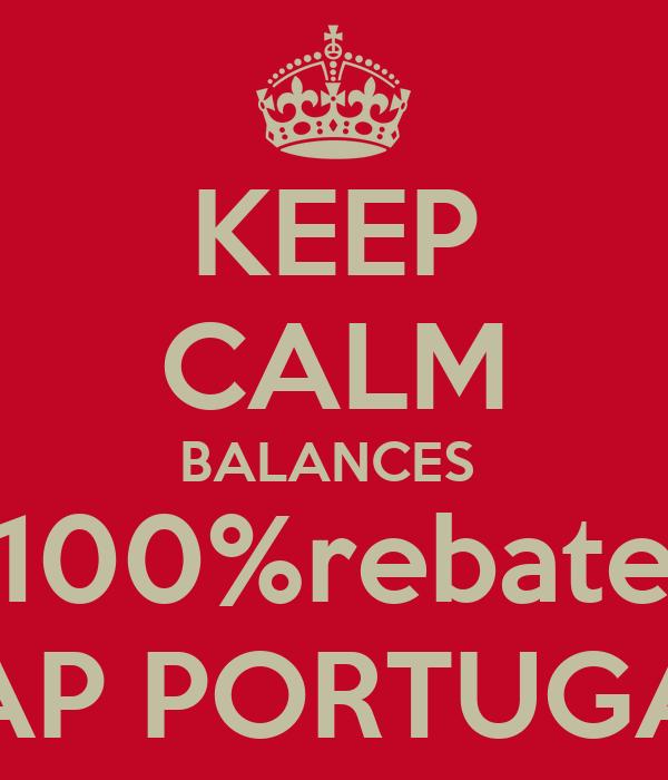 KEEP CALM BALANCES  100%rebate TAP PORTUGAL
