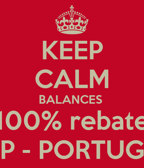 KEEP CALM BALANCES  100% rebate TAP - PORTUGAL