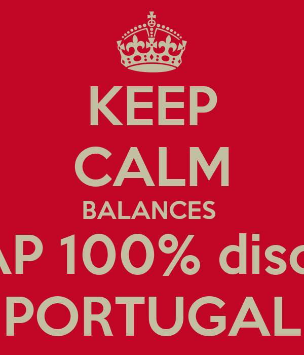 KEEP CALM BALANCES  TAP 100% discnt PORTUGAL
