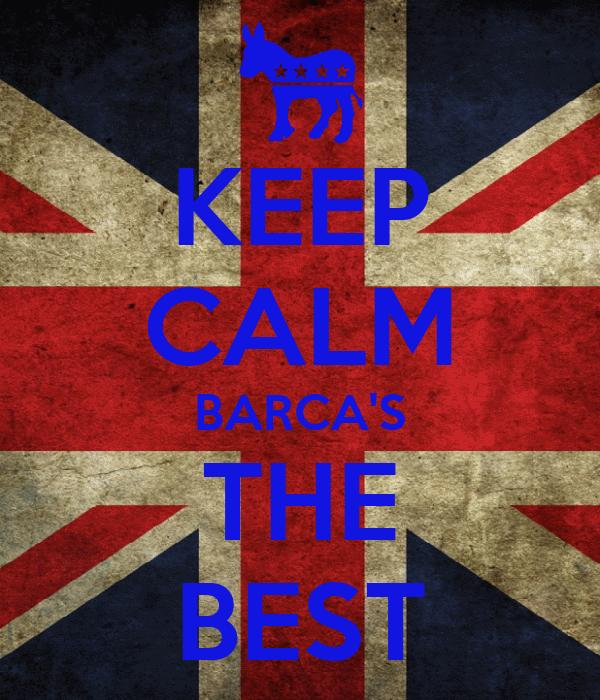 KEEP CALM BARCA'S THE BEST