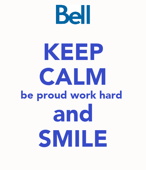 KEEP CALM be proud work hard  and SMILE