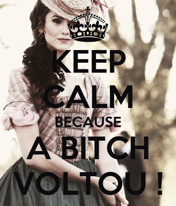 KEEP CALM BECAUSE A BITCH  VOLTOU !
