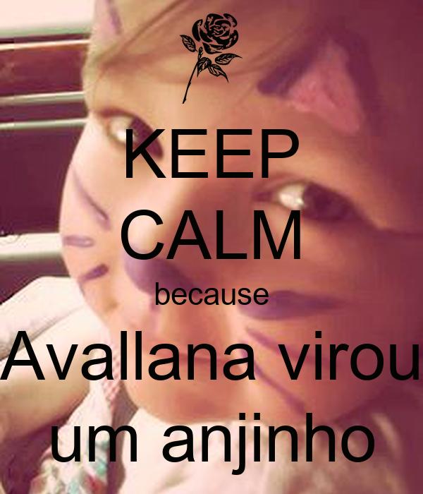 KEEP CALM because Avallana virou um anjinho