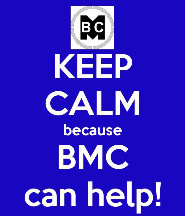 KEEP CALM because BMC can help!