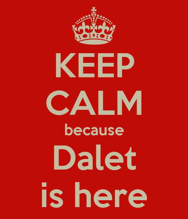 KEEP CALM because Dalet is here
