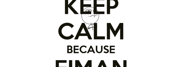 KEEP CALM BECAUSE EIMAN IS HERE