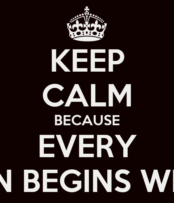 KEEP CALM BECAUSE EVERY REVOLUTION BEGINS WITH A SPARK