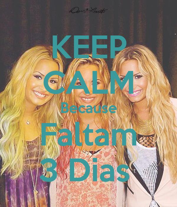 KEEP CALM Because Faltam 3 Dias