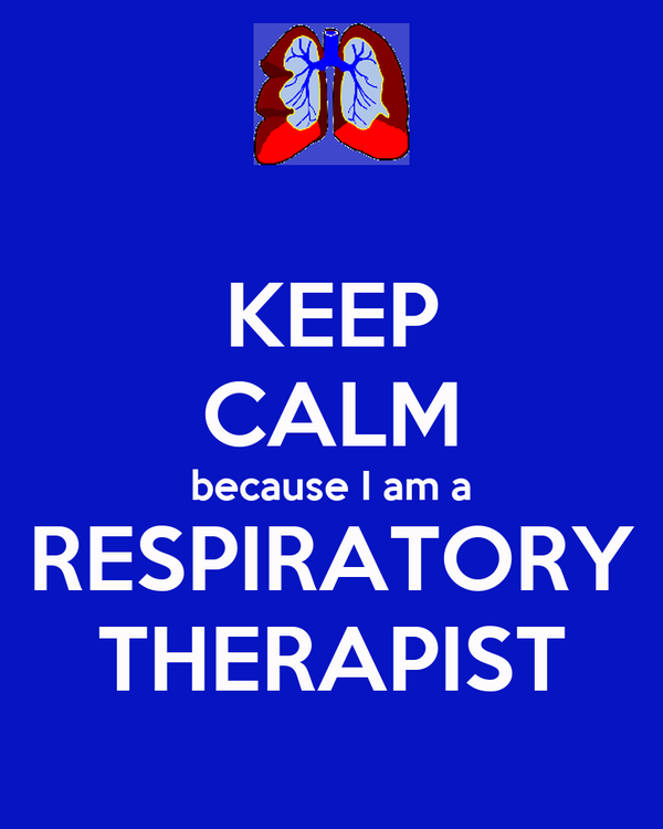 KEEP CALM because I am a RESPIRATORY THERAPIST