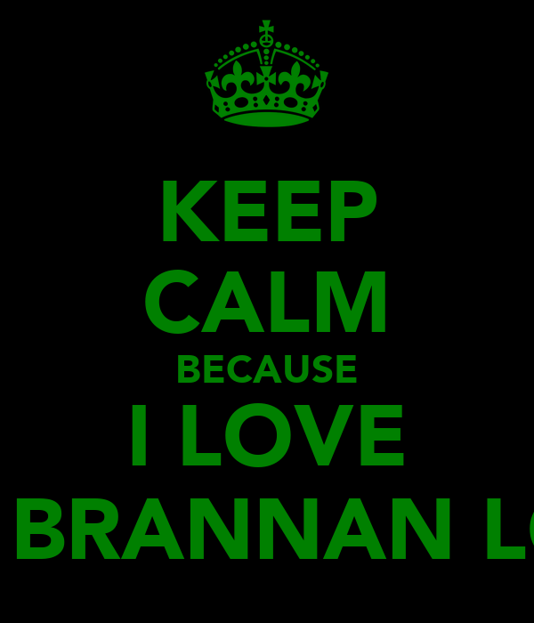 KEEP CALM BECAUSE I LOVE ALEX BRANNAN LOL :P