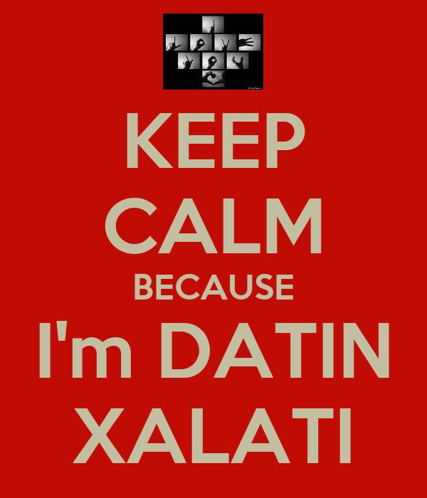 KEEP CALM BECAUSE I'm DATIN XALATI