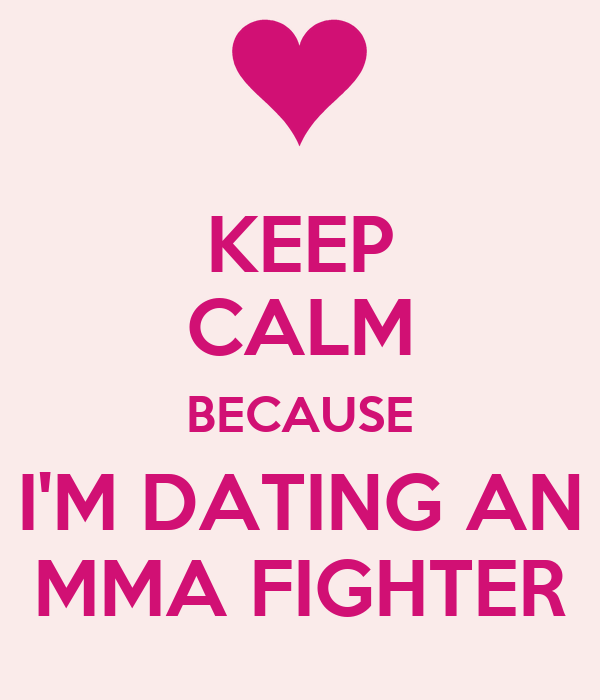 Dating a mma fighter