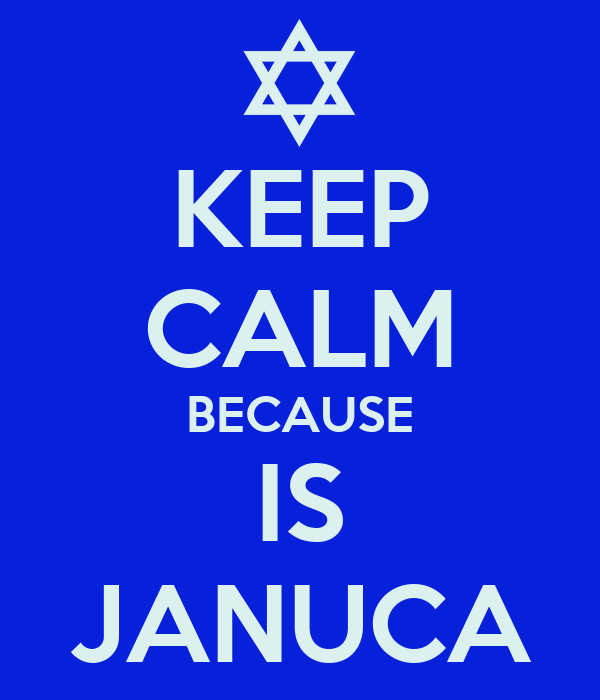 KEEP CALM BECAUSE IS JANUCA