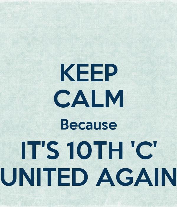 KEEP CALM Because IT'S 10TH 'C' UNITED AGAIN