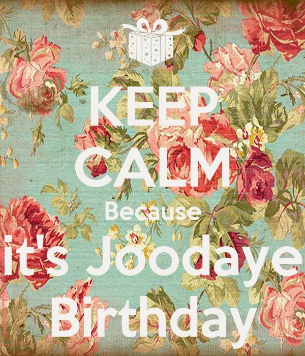 KEEP CALM Because it's Joodaye Birthday
