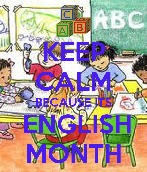 Keep Calm Because Its English Month Poster Enzo Keep