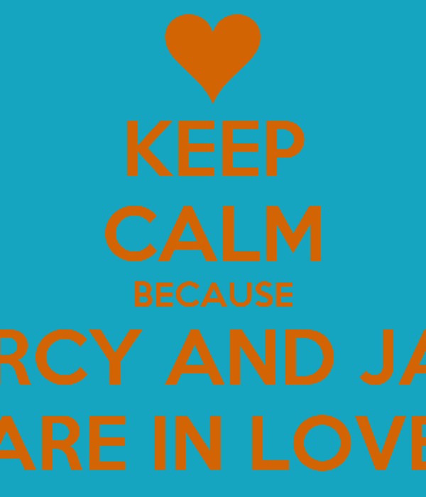 KEEP CALM BECAUSE MERCY AND JABB ARE IN LOVE