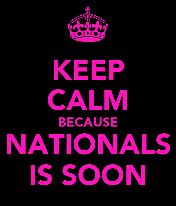 KEEP CALM BECAUSE NATIONALS IS SOON