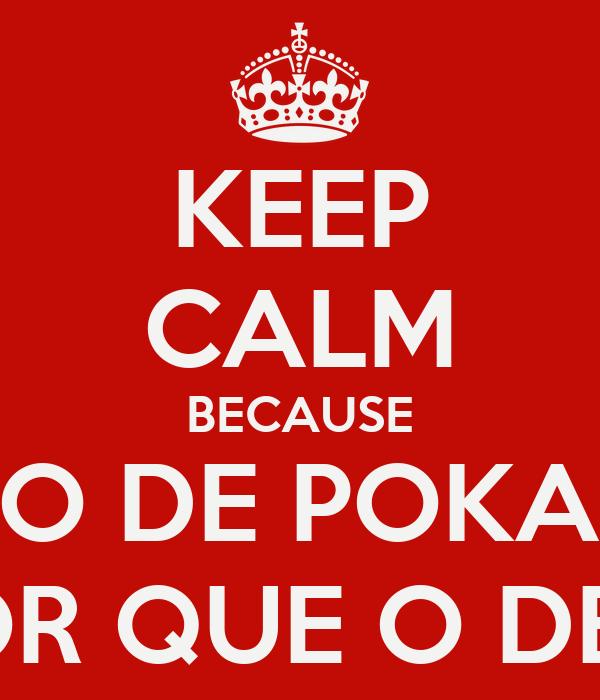 KEEP CALM BECAUSE O PEITO DE POKA POKA É MENOR QUE O DE SHISHI