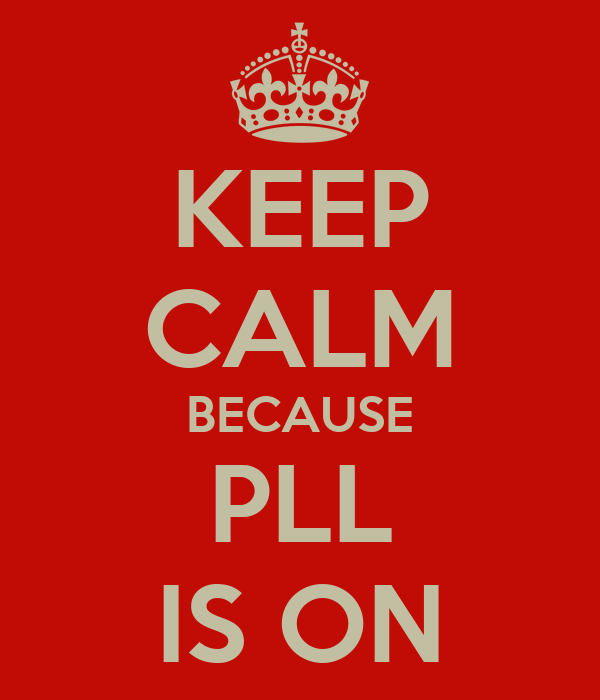 KEEP CALM BECAUSE PLL IS ON