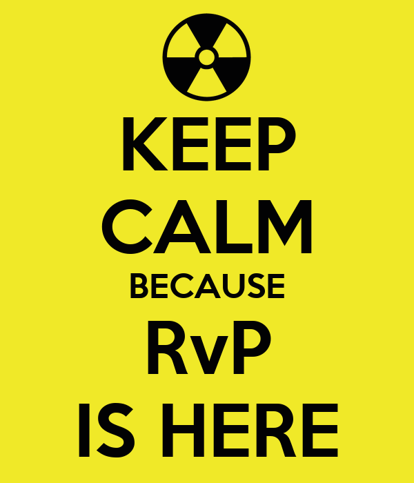 KEEP CALM BECAUSE RvP IS HERE