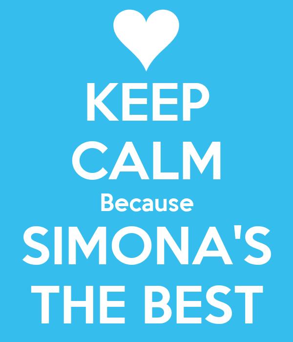 KEEP CALM Because SIMONA'S THE BEST