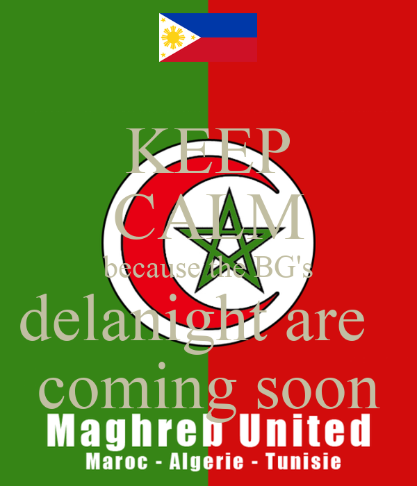 KEEP CALM because the BG's delanight are   coming soon