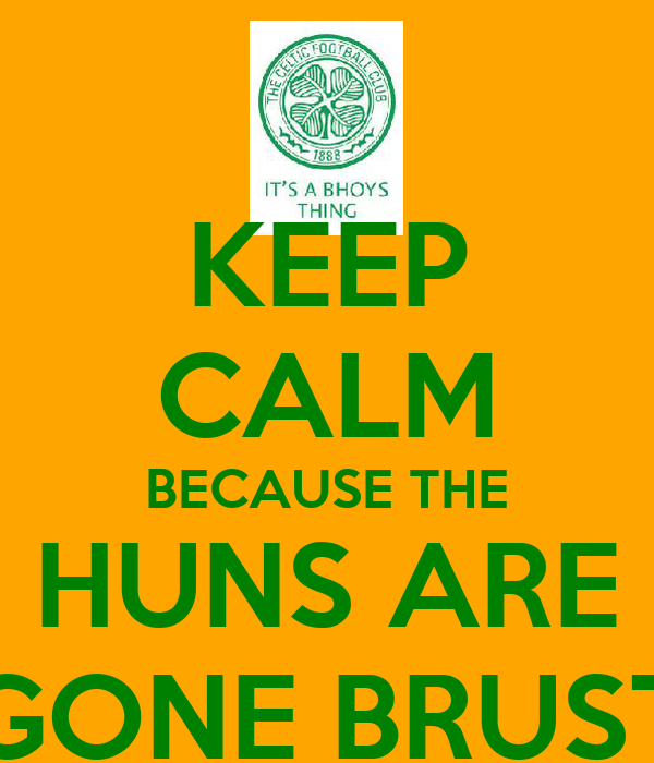 KEEP CALM BECAUSE THE HUNS ARE GONE BRUST