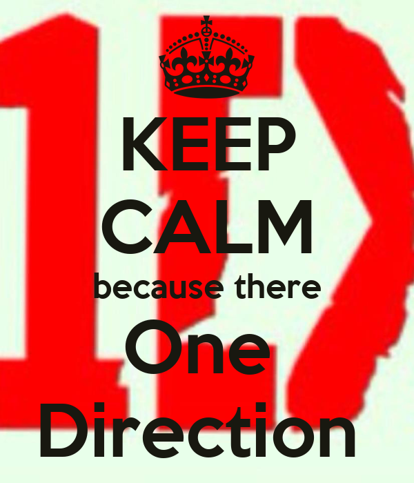 KEEP CALM because there One  Direction