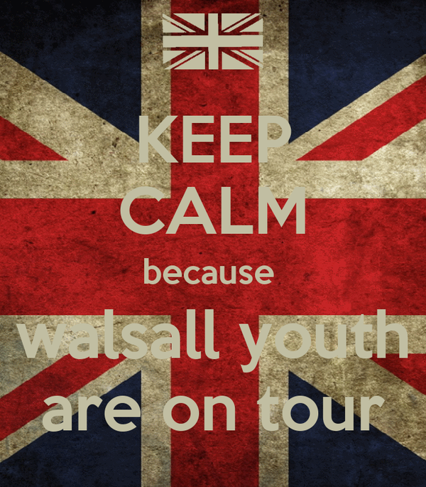 KEEP CALM because  walsall youth are on tour