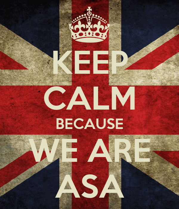 KEEP CALM BECAUSE WE ARE ASA