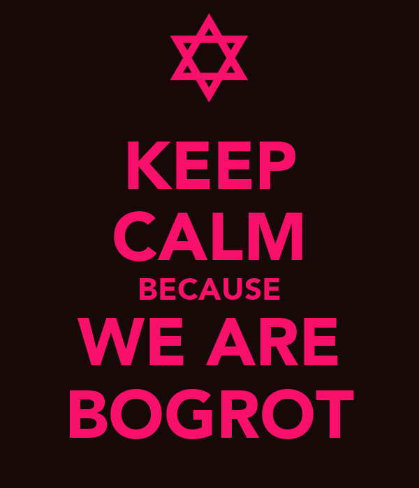 KEEP CALM BECAUSE WE ARE BOGROT