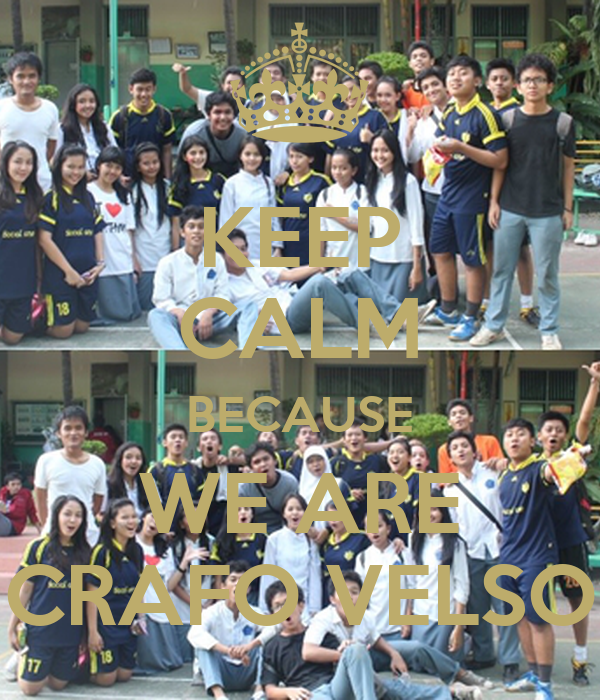 KEEP CALM BECAUSE WE ARE CRAFO VELSO