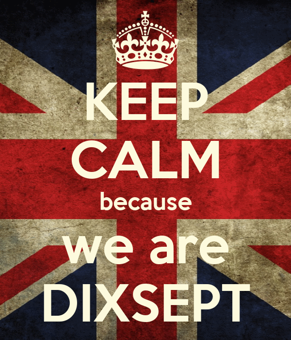 KEEP CALM because we are DIXSEPT