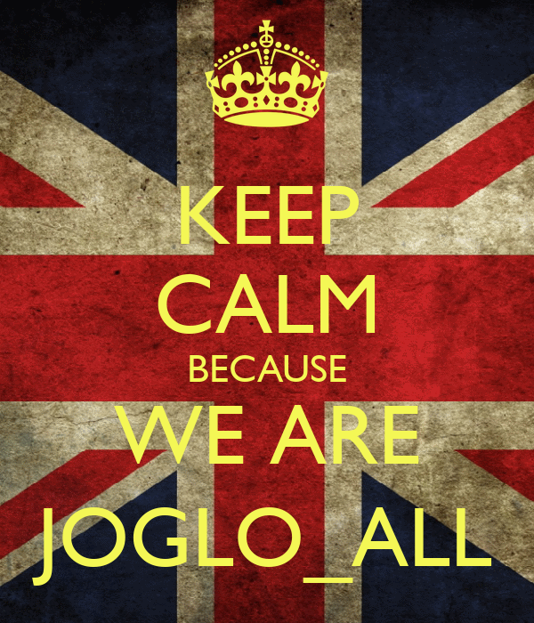 KEEP CALM BECAUSE WE ARE JOGLO_ALL